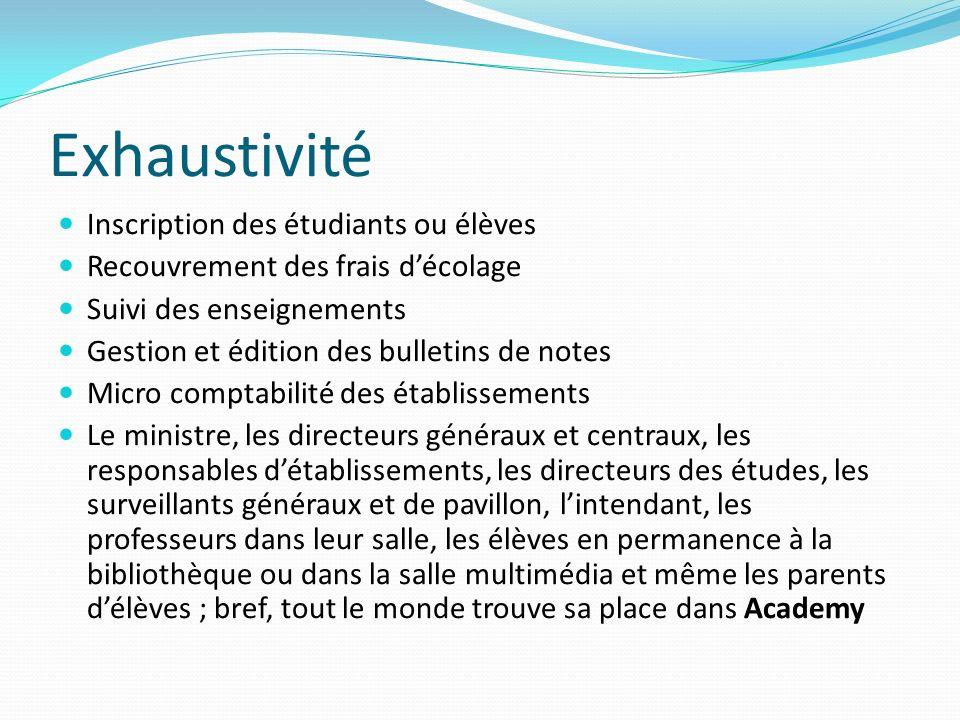 Exhaustivité Inscription des étudiants ou élèves