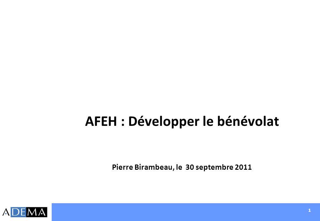 AFEH : Développer le bénévolat Pierre Birambeau, le 30 septembre 2011