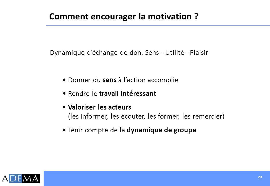 Comment encourager la motivation