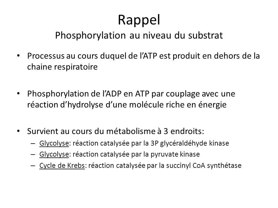 Rappel Phosphorylation au niveau du substrat