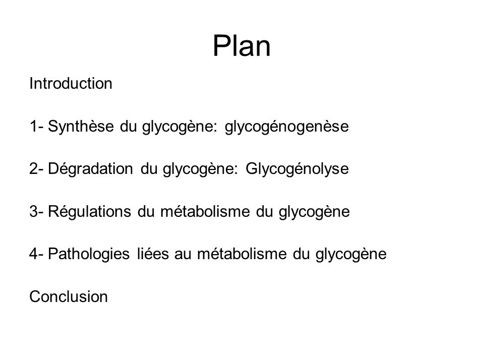Plan Introduction 1- Synthèse du glycogène: glycogénogenèse