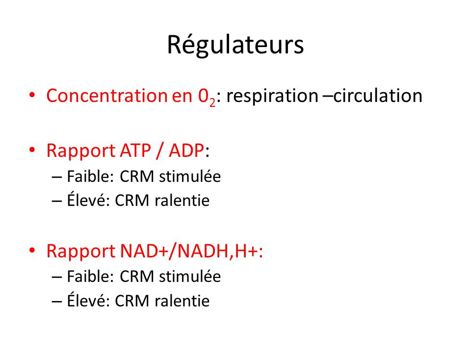 Régulateurs Concentration en 02: respiration –circulation