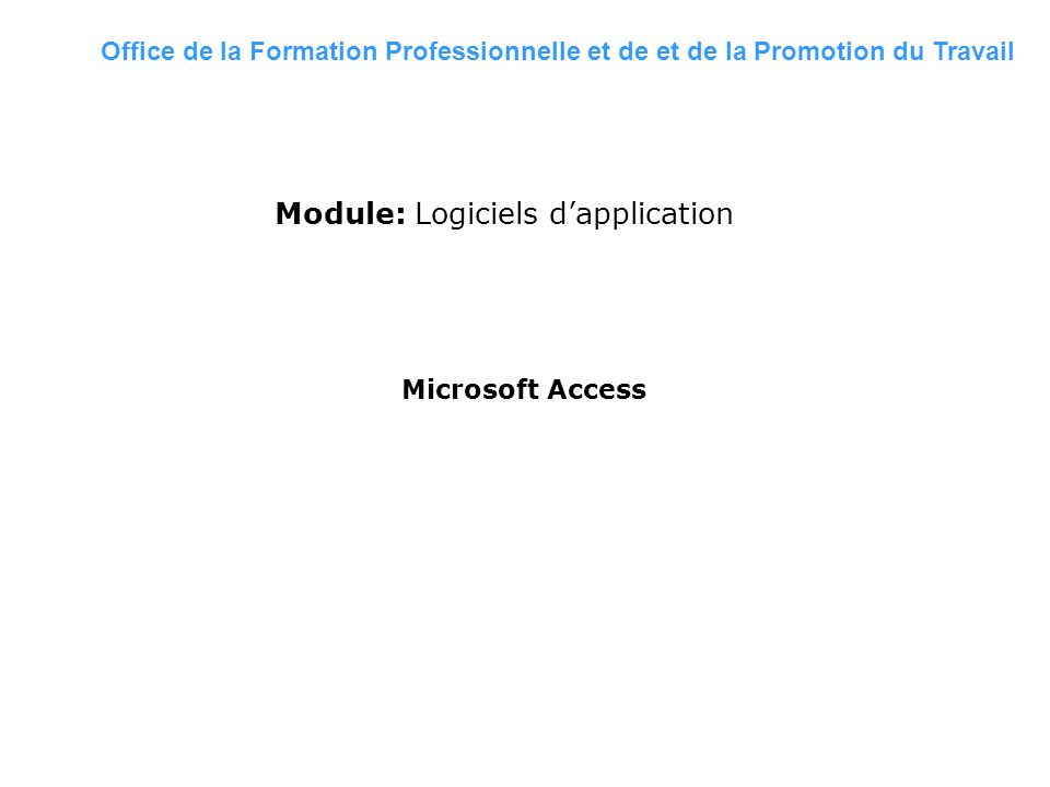 Module: Logiciels d'application