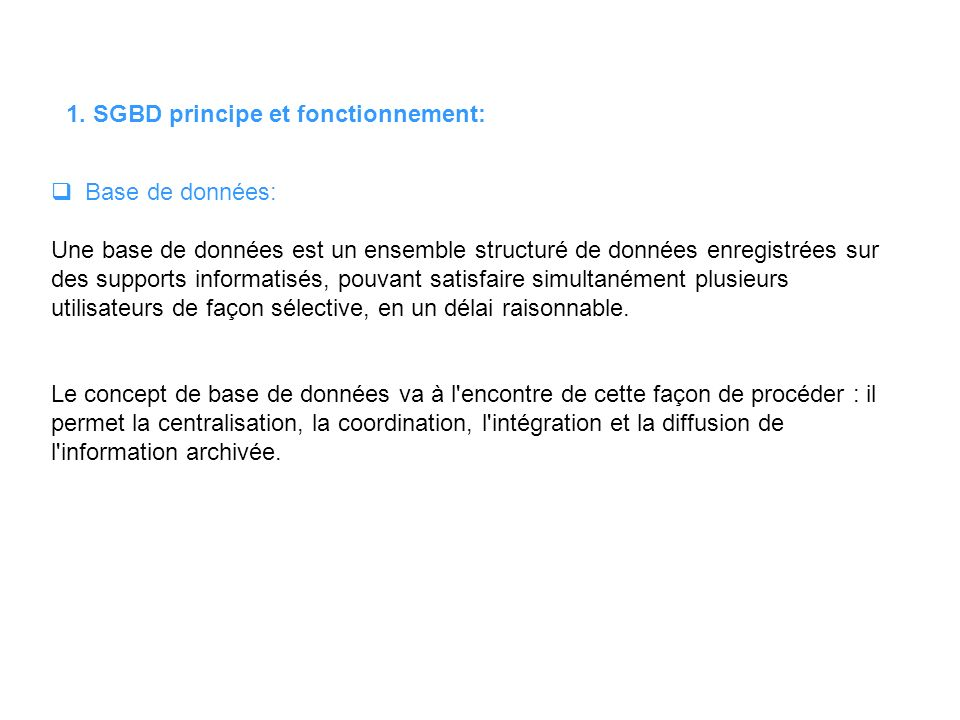 1. SGBD principe et fonctionnement: