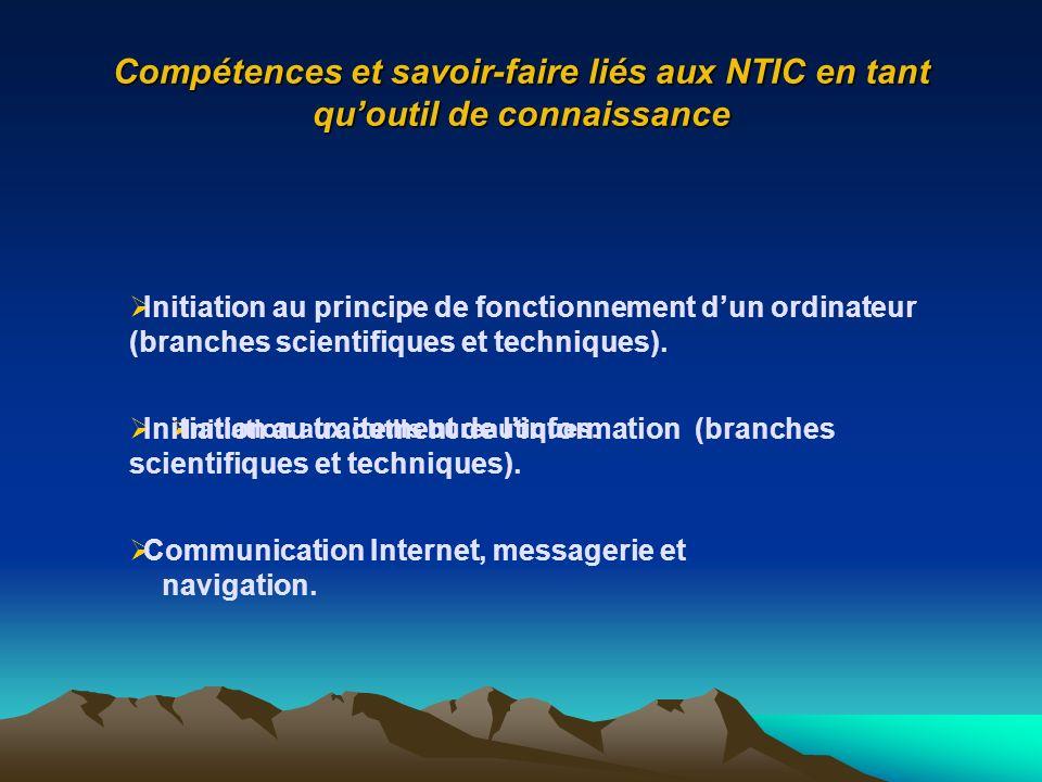 Compétences et savoir-faire liés aux NTIC en tant qu'outil de connaissance