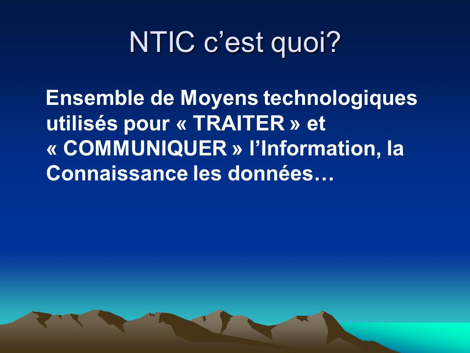 NTIC c'est quoi.