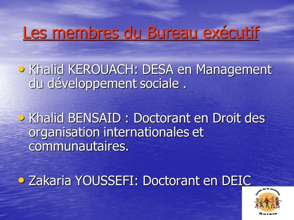 Les membres du Bureau exécutif