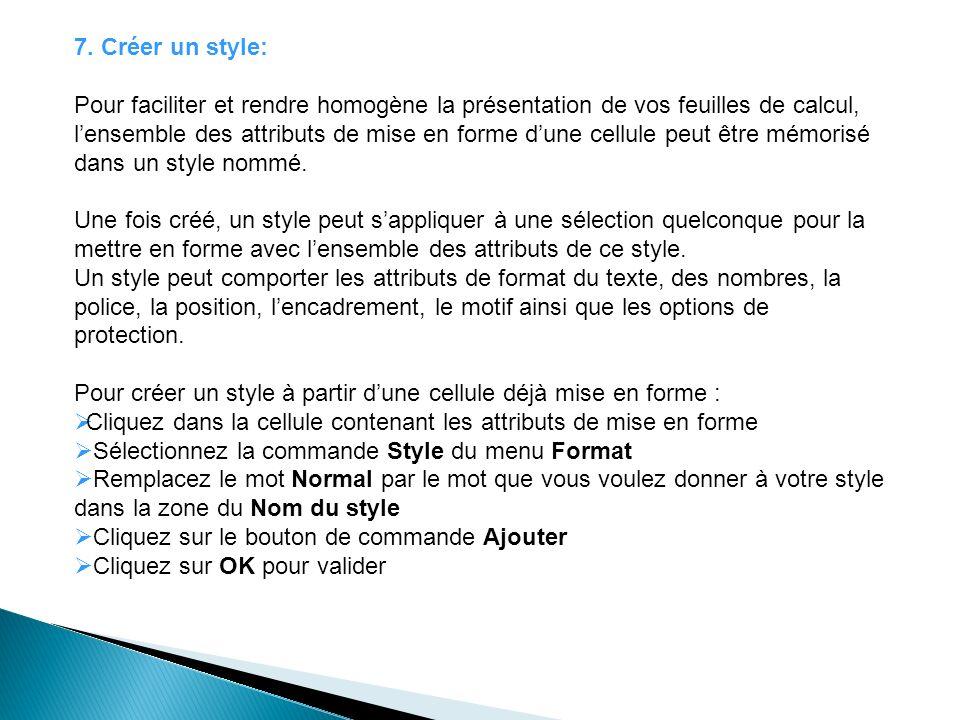 7. Créer un style: