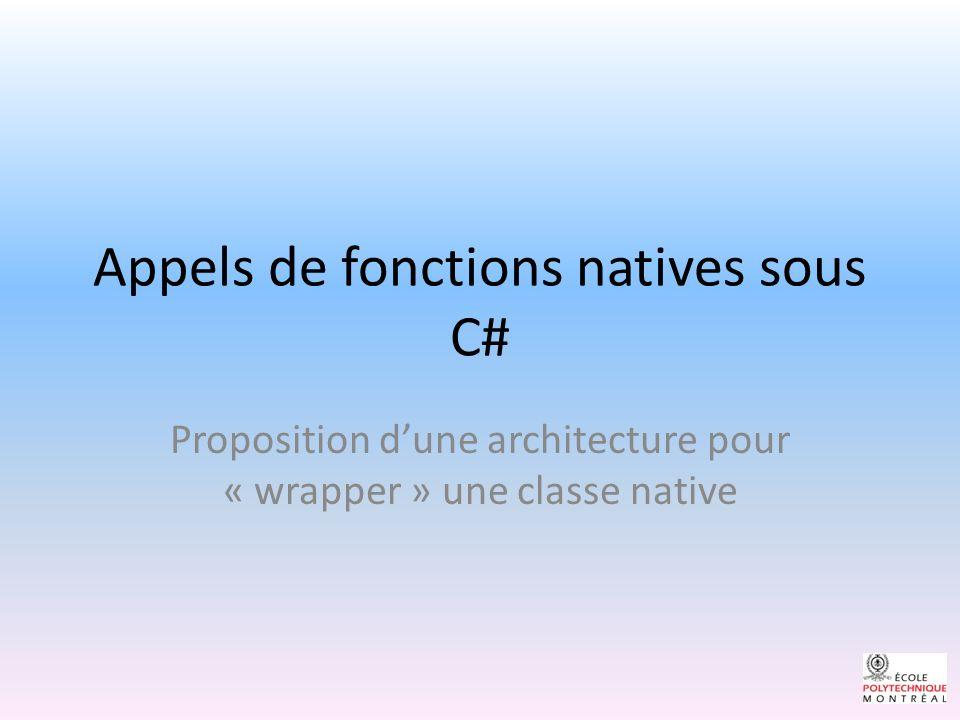 Appels de fonctions natives sous C#