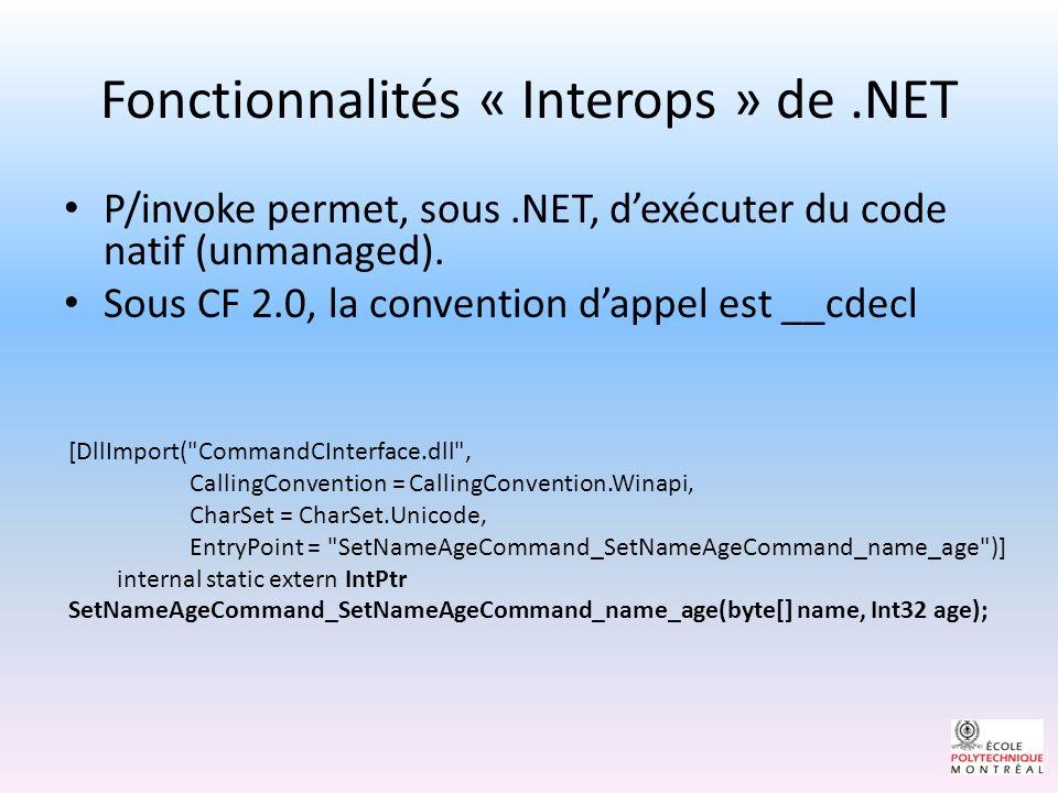 Fonctionnalités « Interops » de .NET