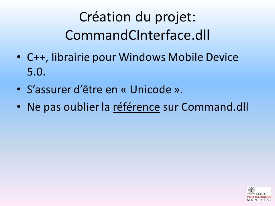 Création du projet: CommandCInterface.dll