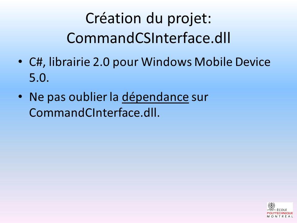 Création du projet: CommandCSInterface.dll