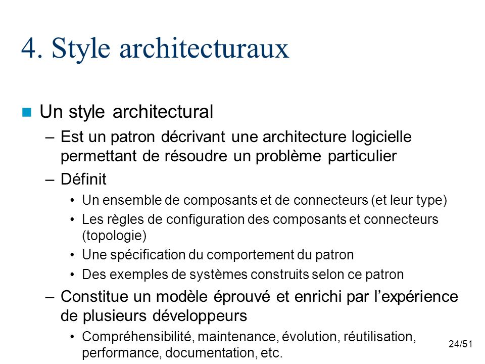 4. Style architecturaux Un style architectural