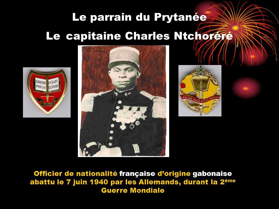 Le parrain du Prytanée Le capitaine Charles Ntchoréré