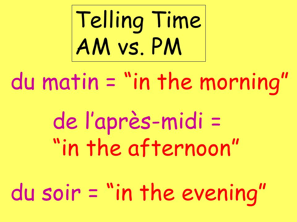 Telling Time AM vs.