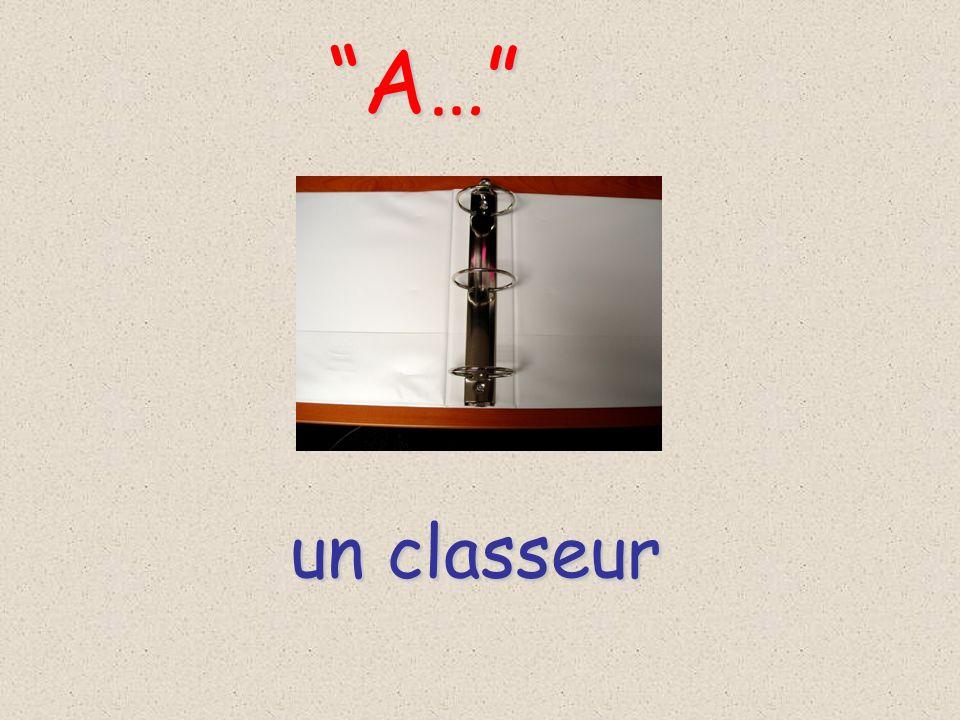 A… un classeur
