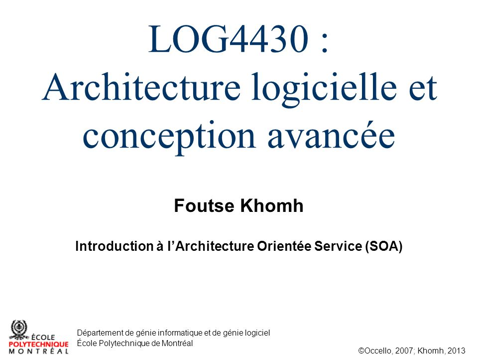Log4430 architecture logicielle et conception avanc e for Architecture orientee service