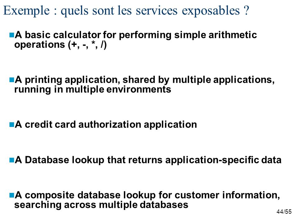 Exemple : quels sont les services exposables