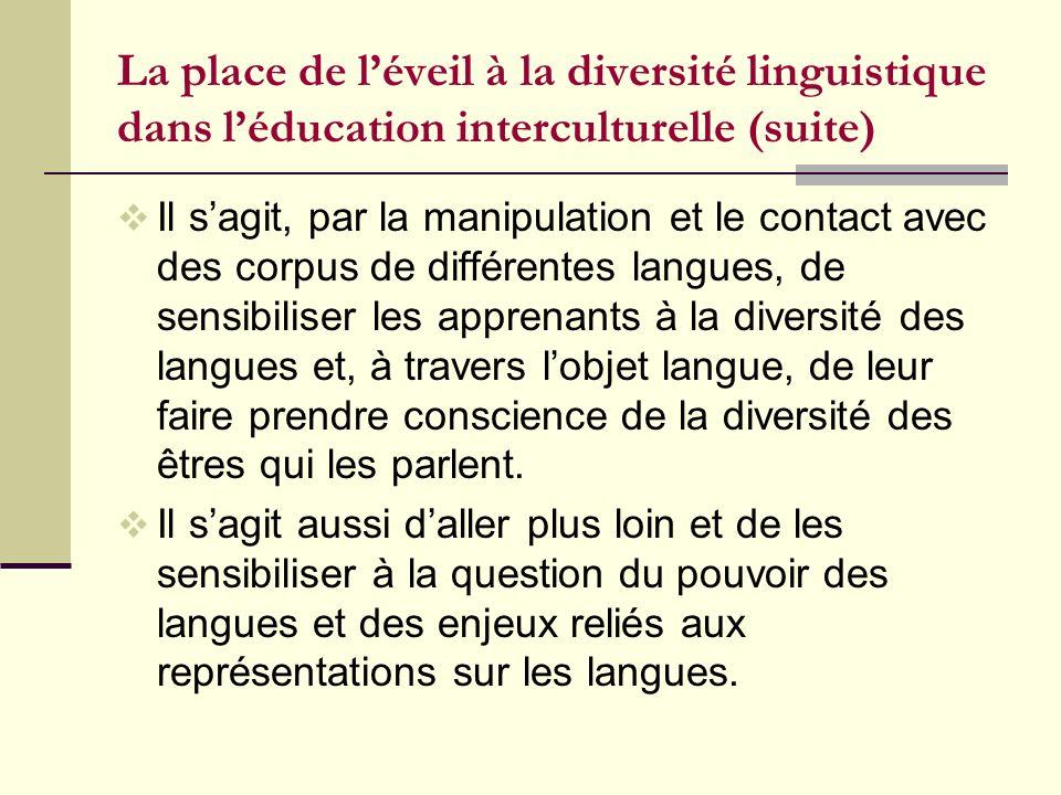La place de l'éveil à la diversité linguistique dans l'éducation interculturelle (suite)