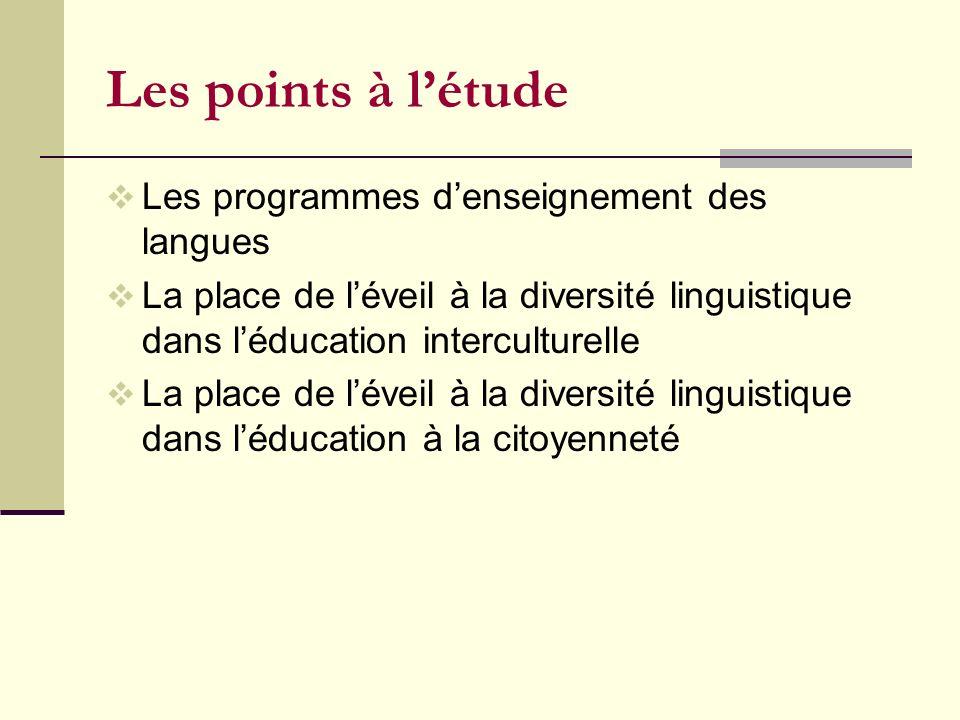 Les points à l'étude Les programmes d'enseignement des langues