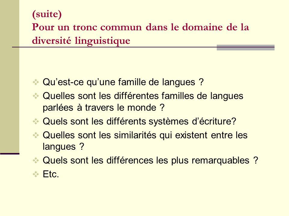 (suite) Pour un tronc commun dans le domaine de la diversité linguistique