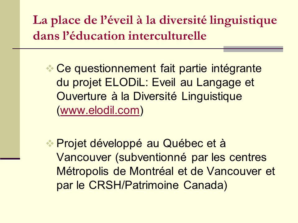 La place de l'éveil à la diversité linguistique dans l'éducation interculturelle