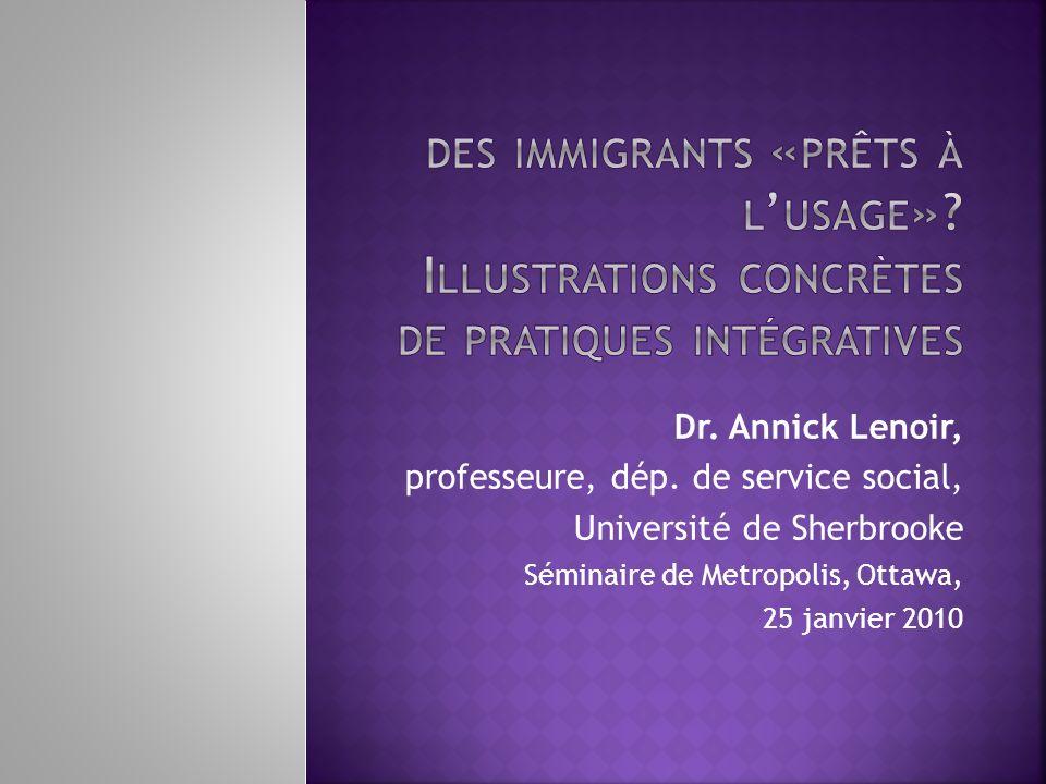 des immigrants «prêts à l'usage»