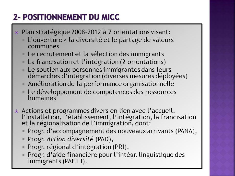 2- Positionnement du MICC