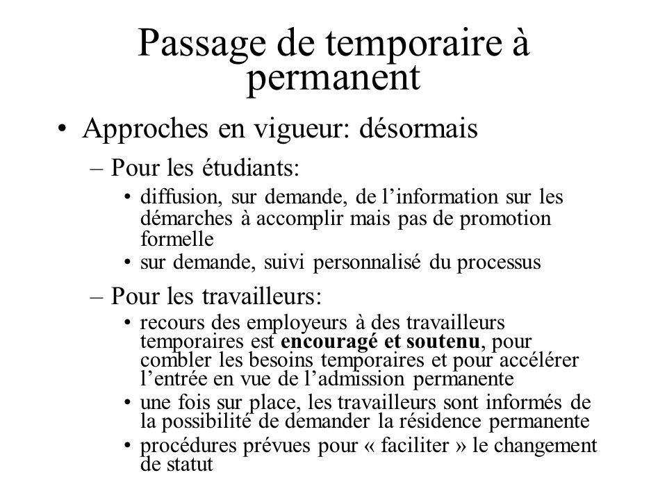 Passage de temporaire à permanent