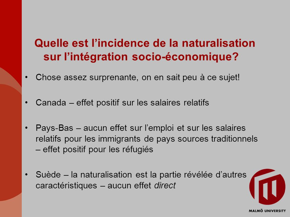 Quelle est l'incidence de la naturalisation sur l'intégration socio-économique