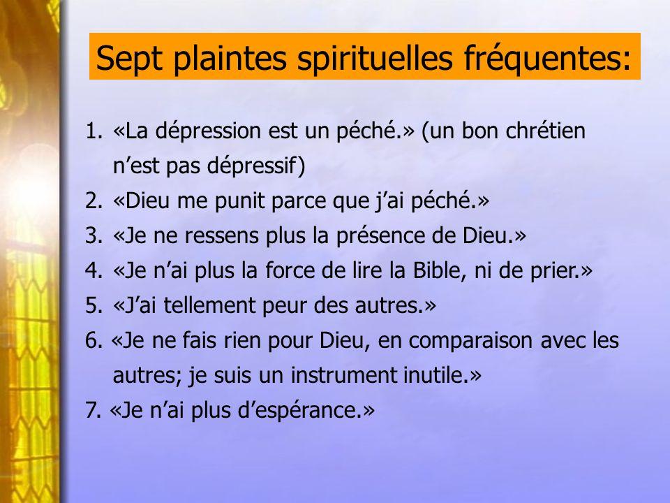 Sept plaintes spirituelles fréquentes: