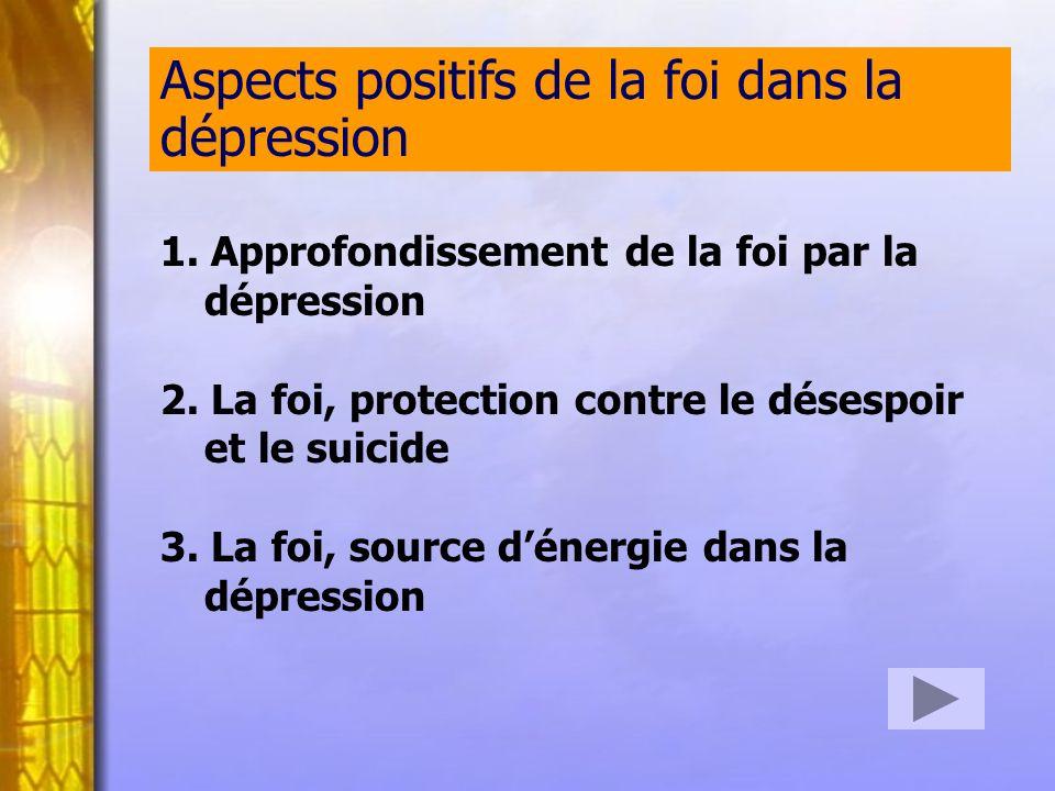 Aspects positifs de la foi dans la dépression