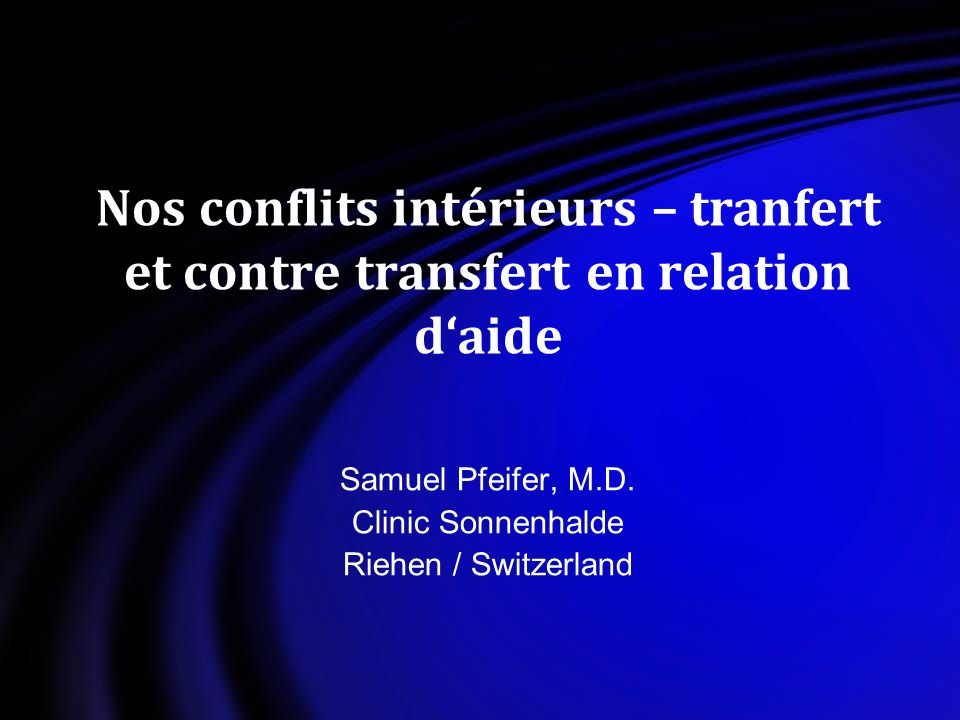 Samuel Pfeifer, M.D. Clinic Sonnenhalde Riehen / Switzerland