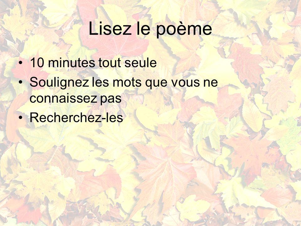 Lisez le poème 10 minutes tout seule