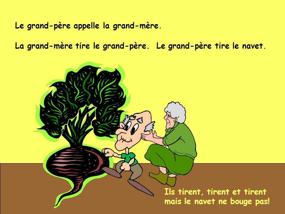 Le grand-père appelle la grand-mère.