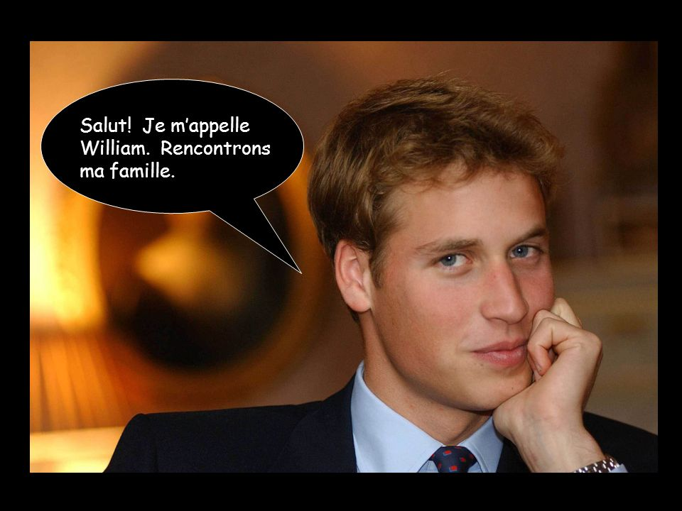 Salut! Je m'appelle William. Rencontrons ma famille.