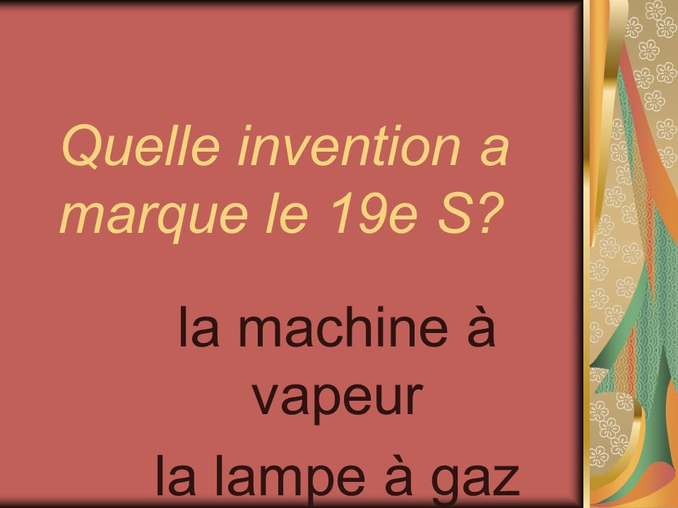 Quelle invention a marque le 19e S