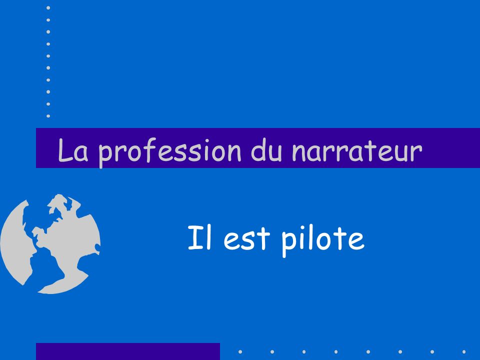 La profession du narrateur