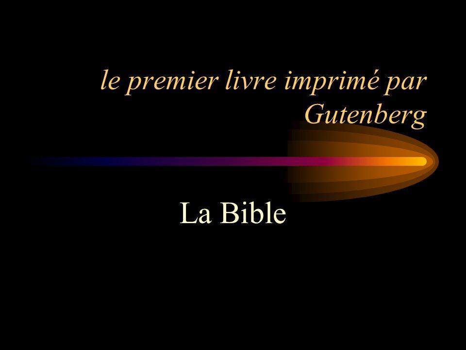 le premier livre imprimé par Gutenberg