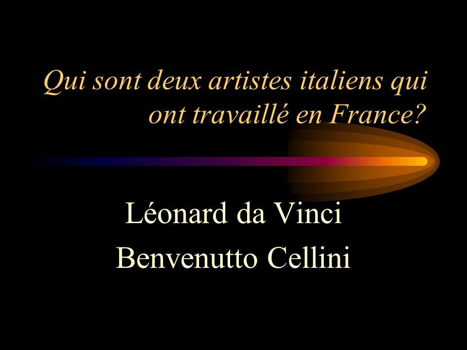 Qui sont deux artistes italiens qui ont travaillé en France
