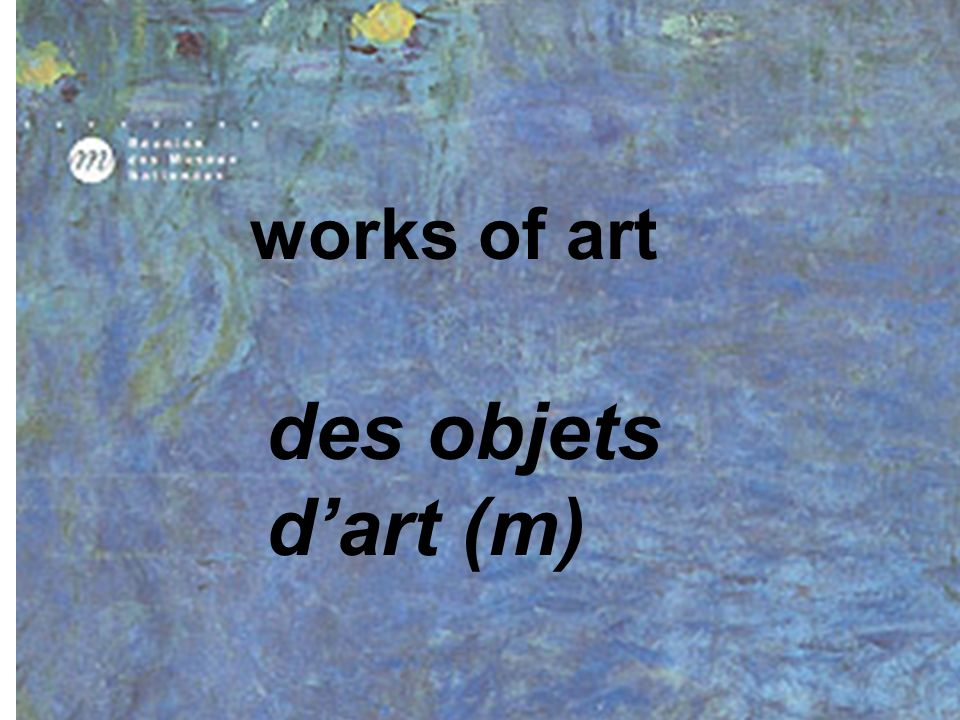 works of art des objets d'art (m)