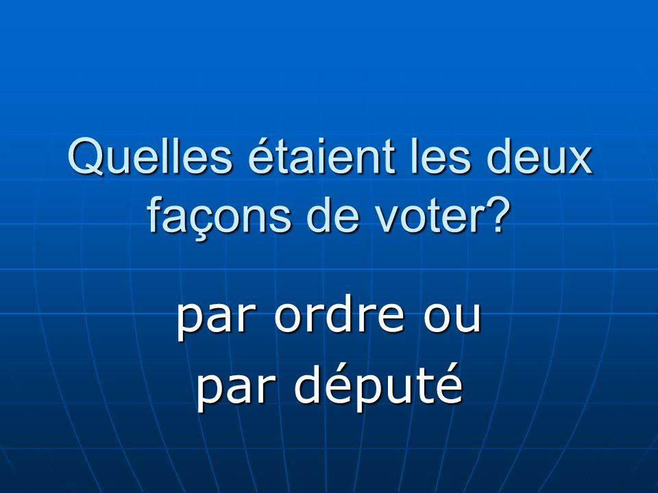 Quelles étaient les deux façons de voter