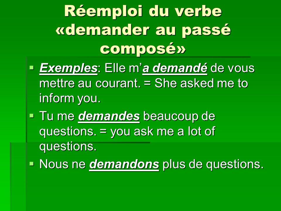 Réemploi du verbe «demander au passé composé»