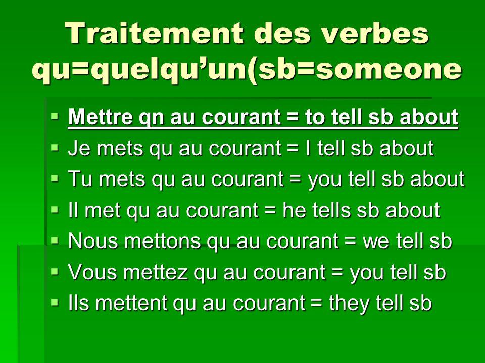 Traitement des verbes qu=quelqu'un(sb=someone