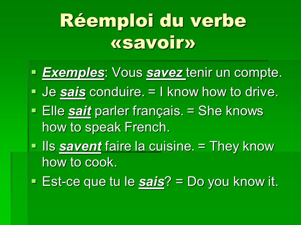 Réemploi du verbe «savoir»