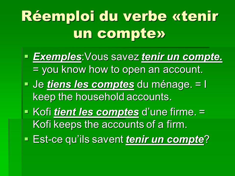 Réemploi du verbe «tenir un compte»