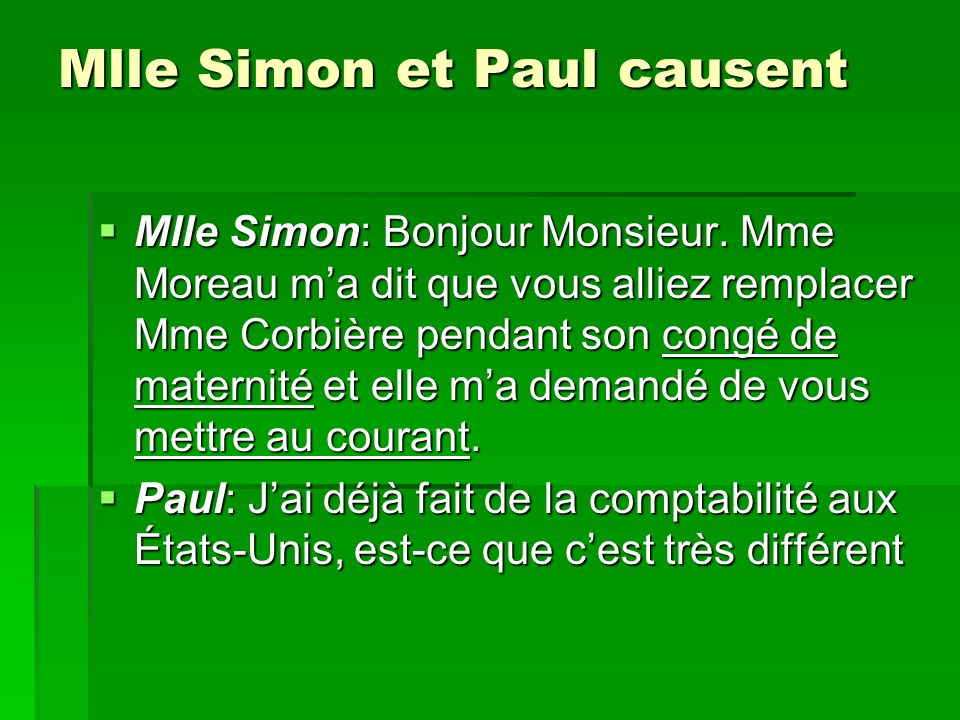 Mlle Simon et Paul causent