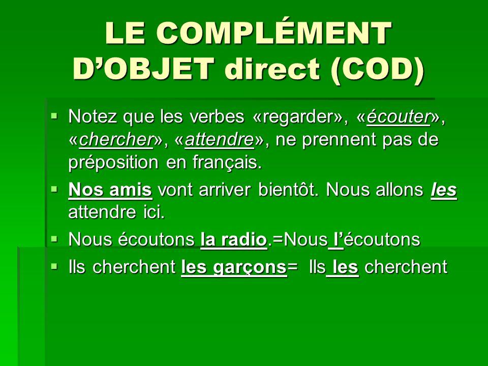 LE COMPLÉMENT D'OBJET direct (COD)