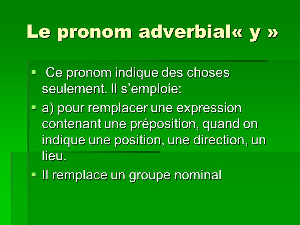 Le pronom adverbial« y »