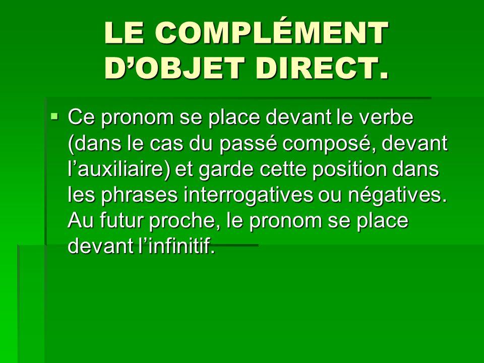 LE COMPLÉMENT D'OBJET DIRECT.